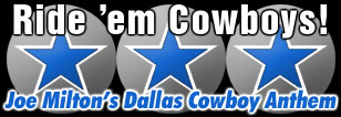 Ride 'em Cowboys - Joe Milton's Dallas Cowboy Anthem